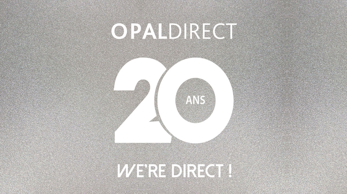 20 Years Of Opal Direct: We're Direct!